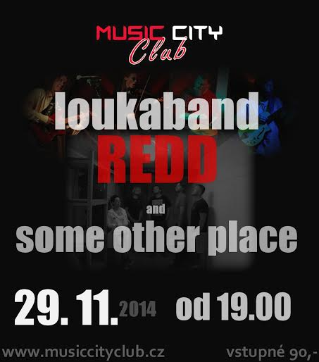 Detail akce Some Other Place, Redd & Loukaband