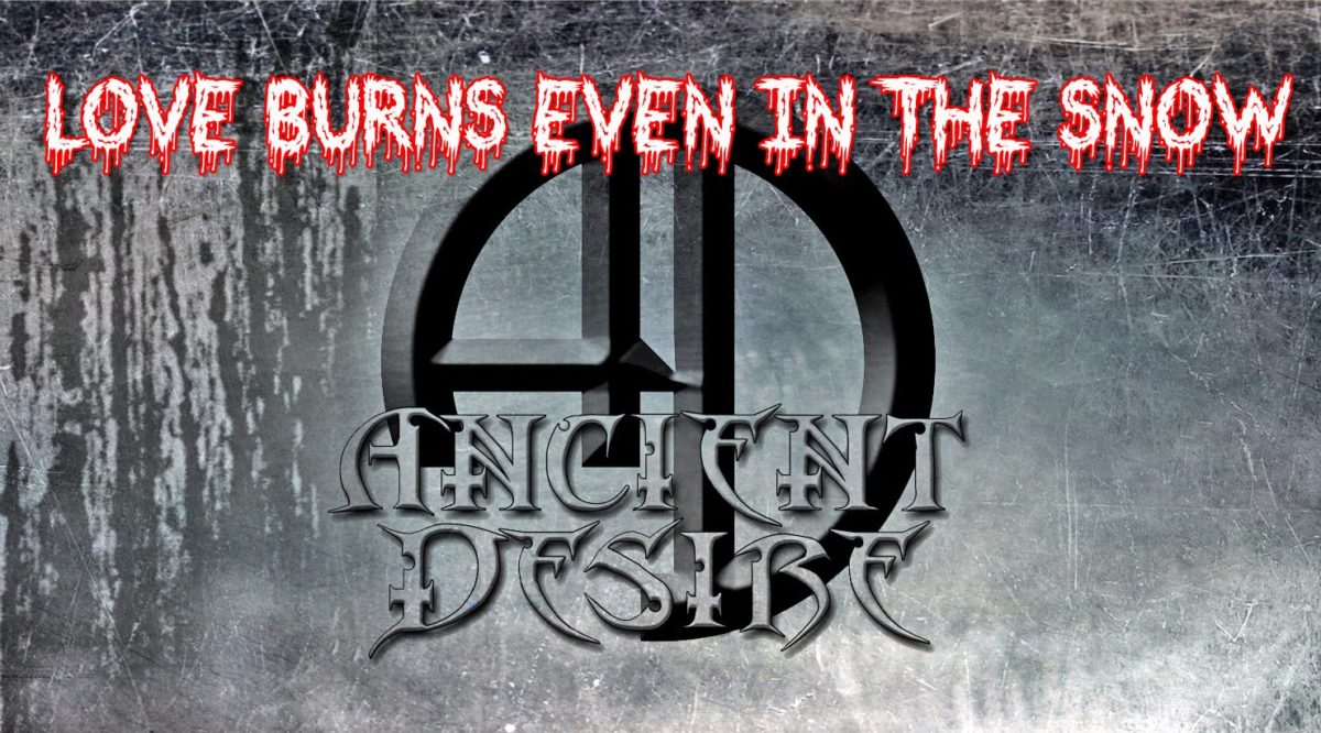 Ancient Desire – Love Burns Even in the Snow